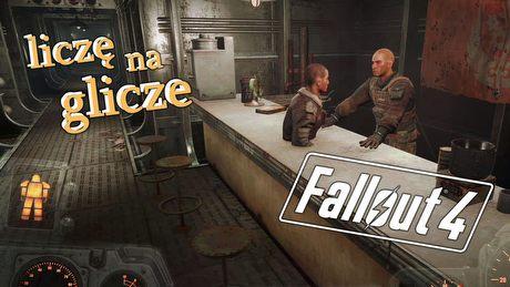 Bombowe błędy Fallouta 4 – postapokaliptyczne Liczę na Glicze