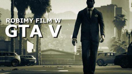 Jak stworzyć film w GTA V? Testujemy edytor dostępny tylko na pecetach