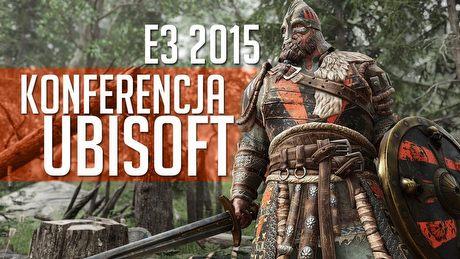 Ubisoft na targach E3 2015 - wrażenia z konferencji