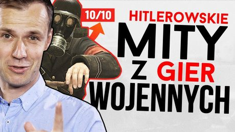 Kłamstwa Hitlera, które na stałe trafiły do gier