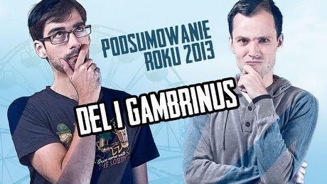 Podsumowanie roku 2013 - Del i Gambrinus