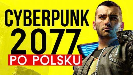 Jak brzmi polska wersja Cyberpunka 2077