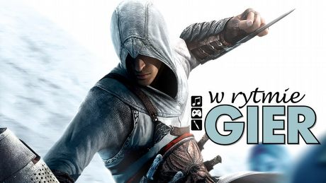 W rytmie gier: Assassin's Creed