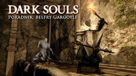 Dark Souls II: Belfry Gargoyle – poradnik jak zabić bossa