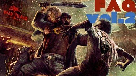 Dead Island FAQ [2/2] - Móózg!