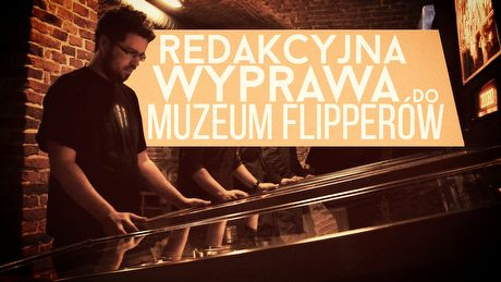 TVGRY atakuje Krakowskie Muzeum Flipperów – historyczne pinballe nadal bawią