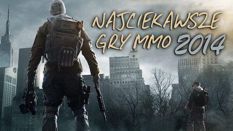 5 najciekawszych gier MMO 2014 roku
