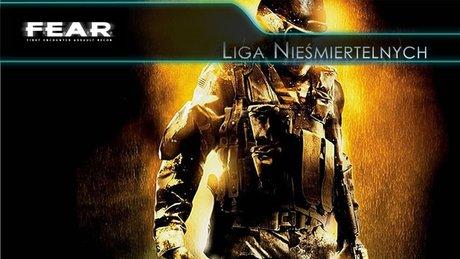 Liga Nieśmiertelnych - F.E.A.R.