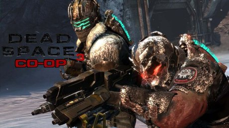 Dead Space 3 - kooperacja, czyli nowość w serii!