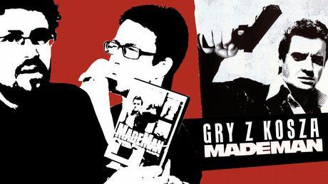 Gry z Kosza #22 – Made Man, czyli jak nie powinna wyglądać Mafia III
