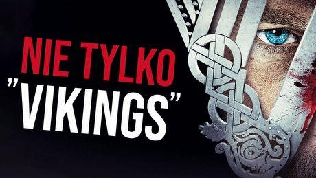 Najlepsze filmy i seriale o wikingach