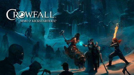 MMO z Kickstartera? Crowfall - gra, w której będą rządzić gracze