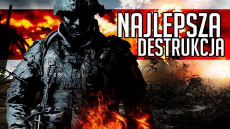 Najlepsza destrukcja otoczenia w grach komputerowych i wideo