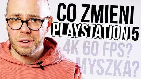 Co zmieni PS5 i nowa generacja konsol