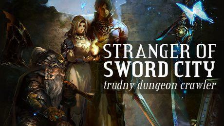 Dungeon crawler trudny jak dawniej – wciągający Stranger of Sword City