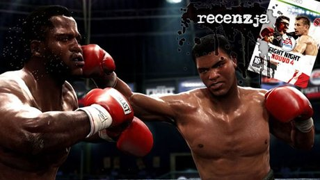 Recenzja Fight Night Round 4