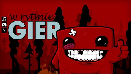 W rytmie gier: Super Meat Boy