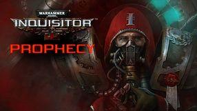 Warhammer 40,000: Inquisitor - Prophecy (PC)