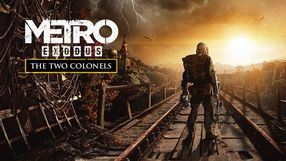 Metro Exodus: The Two Colonels